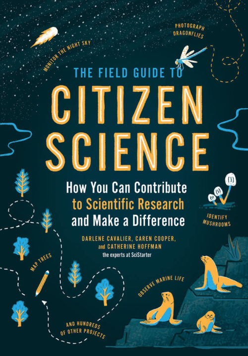 The Field Guide to Citizen Science